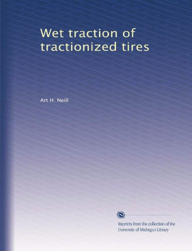 Wet traction of tractionized tires