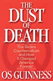 The Dust of Death, Os Guinness, 089107788X