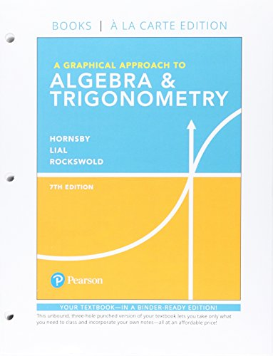 A Graphical Approach to Algebra & Trigonometry, Books a la Carte Edition plus MyLab Math with Pearson eText -- 24-Mo