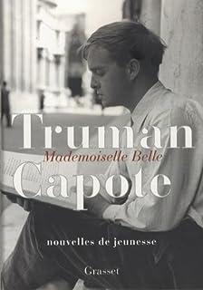 Mademoiselle Belle : nouvelles de jeunesse, Capote, Truman