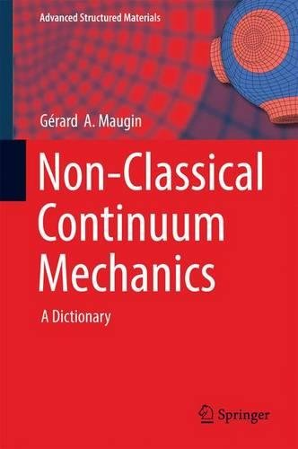 Non-Classical Continuum Mechanics: A Dictionary (Advanced Structured Materials)