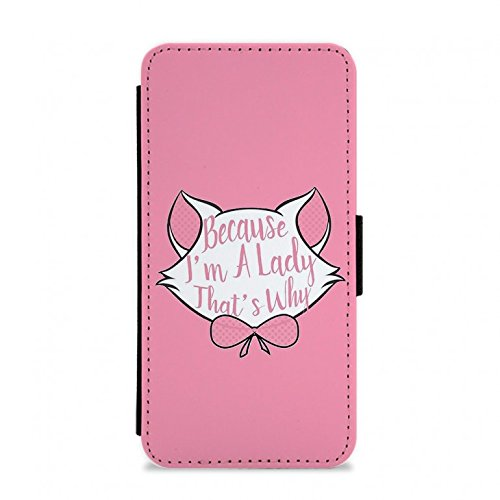 Because I'm A Lady That's Why - Disney Flip / Wallet Phone Case - iPhone 5c