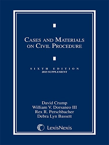 Cases and Materials on Civil Procedure, 2015 Supplement
