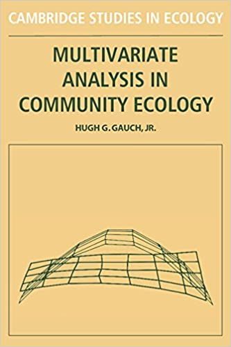 Multivariate Analysis in Community Ecology (Cambridge Studies in Ecology)