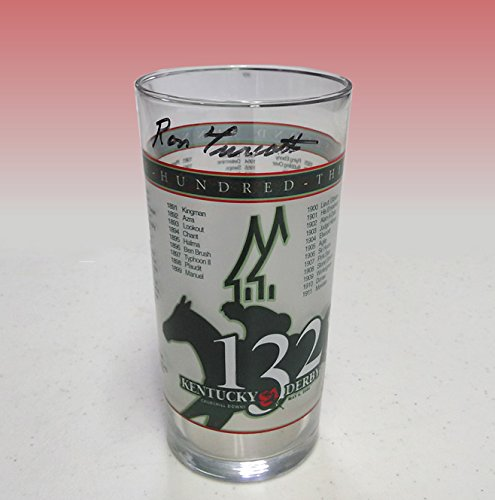 Kentucky Derby 2006 glass signed by Ron Turcotte - Ron Turcotte Horse
