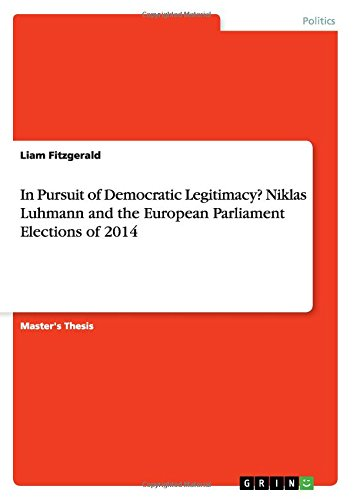 In Pursuit of Democratic Legitimacy? Niklas Luhmann and the European Parliament Elections of 2014