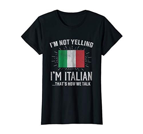 ot Yelling I'm Italian, That's How We Talk Tee Large Black ()