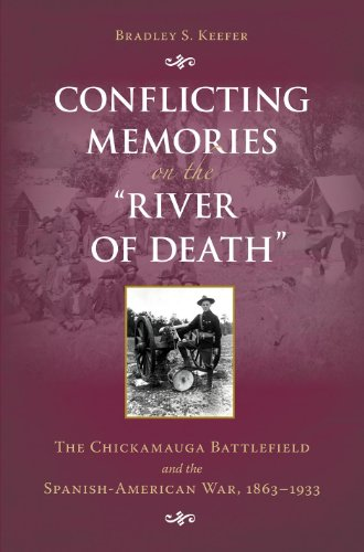 conflicting-memories-on-the-river-of-death-the-chickamauga-battlefield-and-the-spanish-american-war-
