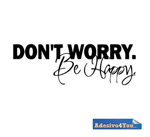 Adesivo Murale Don't worry Be Happy Design Wall sticker. Adesivo4You