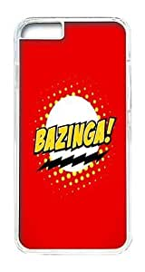 IPhone 6 Case, IPhone 6 Cases Hard Case The Big Bang Theory Bazinga Case For IPhone 6, IPhone 6 PC Transparent Case