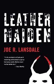 Leather Maiden (Vintage Crime/Black Lizard)…