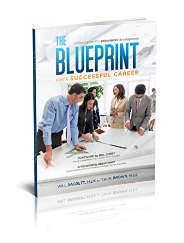 The Blueprint for a Successful Career: A Foundation for Developing Young Professionals (Best Jobs For Young Professionals)