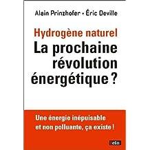 Hydrogène Naturel la Prochaine Révolution Énergétique ?