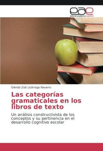 Las categorías gramaticales en los libros de texto: Un análisis constructivista de los conceptos y su pertinencia en el...