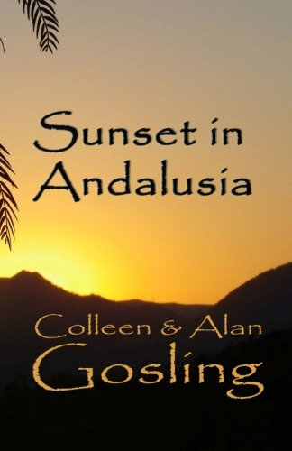 Sunset in Andalusia: Our Great - Mr Gosling