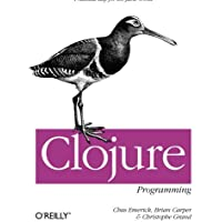Clojure Programming: Practical Lisp for the Java World