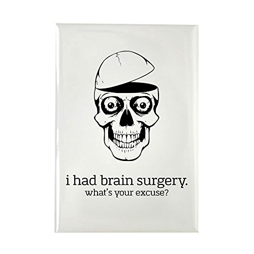 - CafePress I Had Brain Surgery Magnets Rectangle Magnet, 2