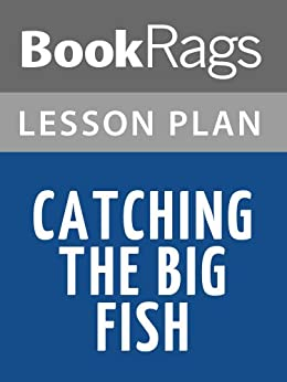 Lesson plans catching the big fish ebook for Catching the big fish