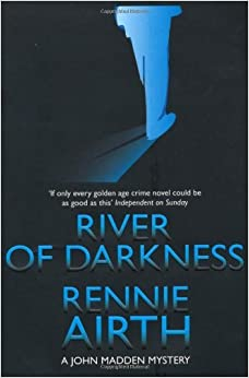 Book River of Darkness (Inspector Madden Series) by Rennie Airth (2009-01-02)