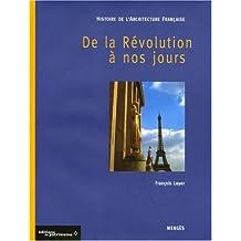 Histoire de l'architecture française - tome 3 De la Révolution à nos jours