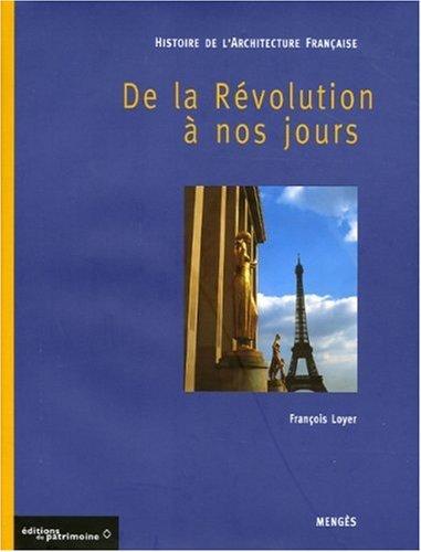 Histoire de l'architecture française, tome 3 : De la Révolution à nos jours