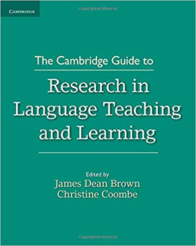 The Cambridge Guide to Research in Language Teaching and