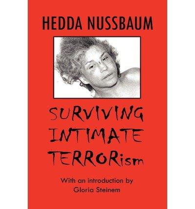 By Hedda Nussbaum - Surviving Intimate Terrorism (2012-01-16) [Paperback] ebook