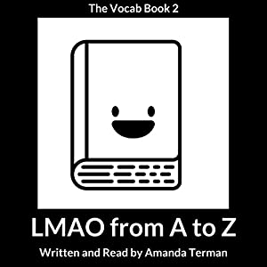 LMAO from A to Z: Vocab Series, Book 2 Audiobook