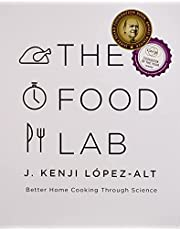 Food Lab, The: Better Home Cooking Through Science