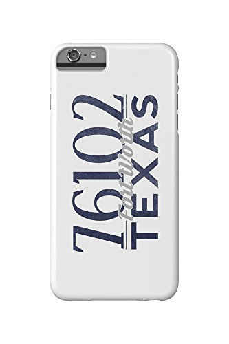 Fort Worth, Texas - 76102 Zip Code (Blue) (iPhone 6 Plus Cell Phone Case, Slim Barely There) (Fort Worth 76102)