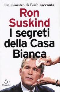 Segreti Della Casa Bianca : Suskind Ron: Amazon.es: Música