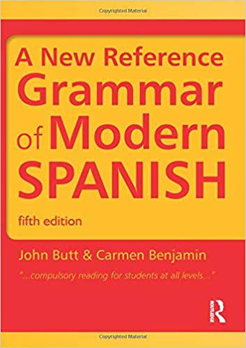 Spanish Grammar Pack: A New Reference Grammar of Modern