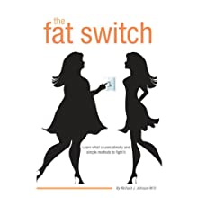 The Fat Switch Audiobook by Richard J. Johnson MD Narrated by Brian Holsopple