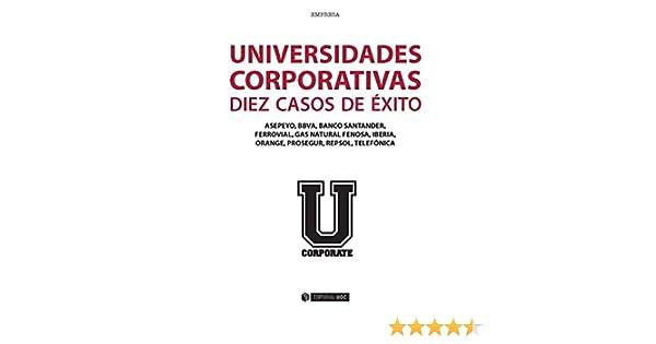Universidades corporativas: 10 casos de éxito (Manuales) eBook: Varios autores: Amazon.es: Tienda Kindle