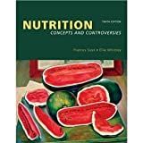 I. E. Nutrition : Concepts and Controversies, Sizer and Whitney, 0534406726