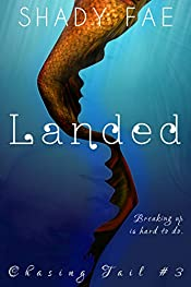 Landed (Chasing Tail Book 3)