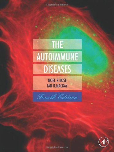 The Autoimmune Diseases, Fourth Edition