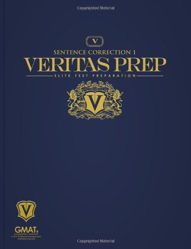 Sentence Correction 1 (Veritas Prep GMAT Series)