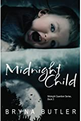 Midnight Child (Midnight Guardian Series, Book 3) Paperback