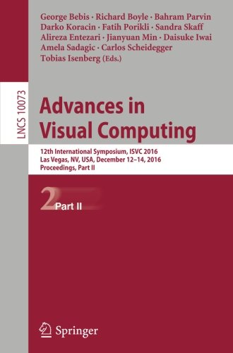 Advances in Visual Computing: 12th International Symposium, ISVC 2016, Las Vegas, NV, USA, December 12-14, 2016, Proceedings, Part II (Lecture Notes in Computer - Stores Las Vegas Optical