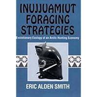 Inujjuamiut Foraging Strategies