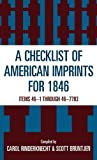 Checklist of American Imprints 1846, Carol Rinderknecht and Scott Bruntjen, 0810832127