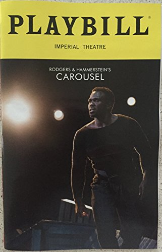 - Brand New Playbill from Carousel at The Imperial Theatre starring Jessie Mueller Joshua Henry Renée Fleming Margaret Colin Alexander Gemignani Lindsay Mendez Music by Richard Rodgers; Lyrics by Oscar Hammerstein II