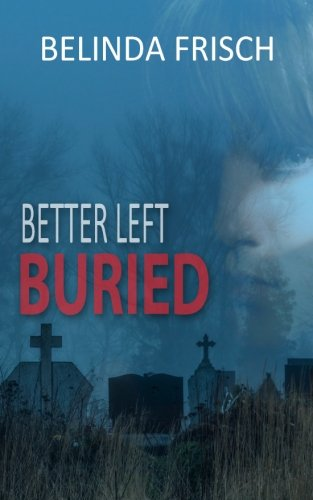 book cover of Better Left Buried
