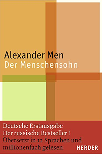 Alexander Men. Der Menschensohn