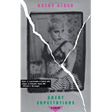 Great Expectations: A Novel (Acker, Kathy)