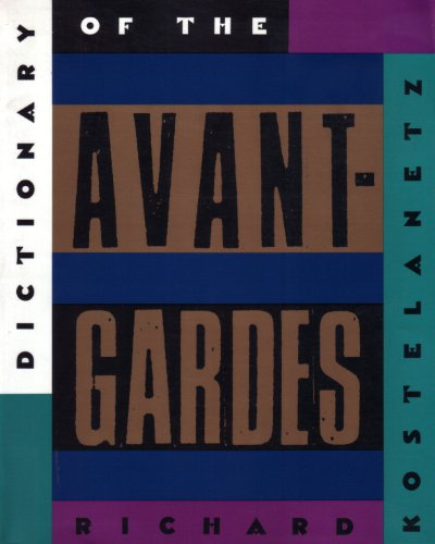 The Dictionary of the Avant-Gardes