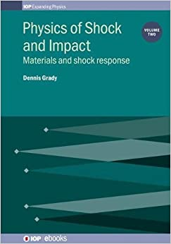 Physics Of Shock And Impact (IOP Expanding Physics)