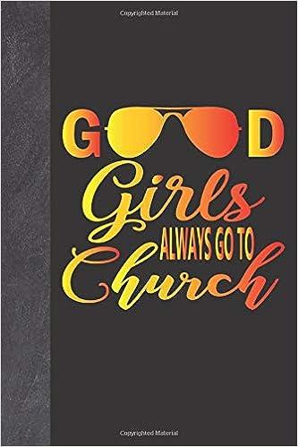 Good Girls Always Go To Church: Summer Theme Devotional