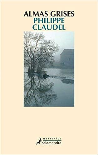 Kostenlose Hörbücher zum Download Almas grises/ Grey souls (Narrativa) (Spanish Edition) auf Deutsch PDF ePub iBook 8478889329